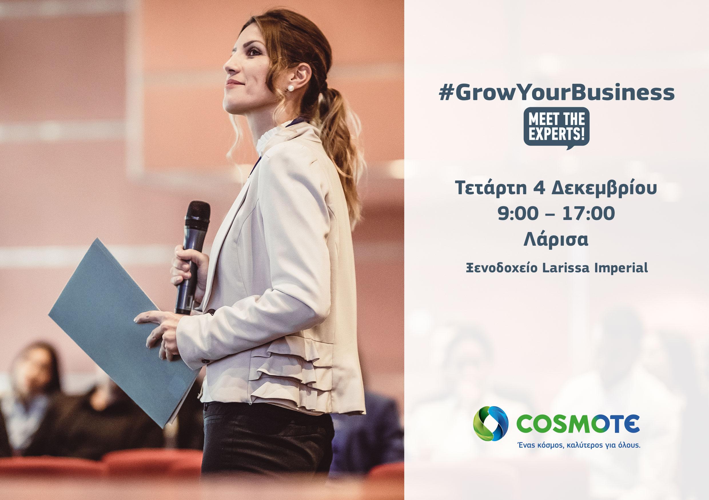 Στην Λάρισα ταξιδεύει αυτή τη φορά το #GrowYourBusiness - Meet Τhe Experts της Cosmote